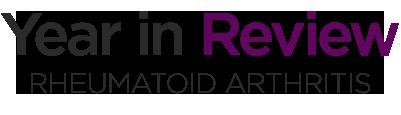 Year in Review: Rheumatoid Arthritis
